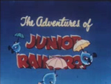 The Adventures of Junior Raindrop